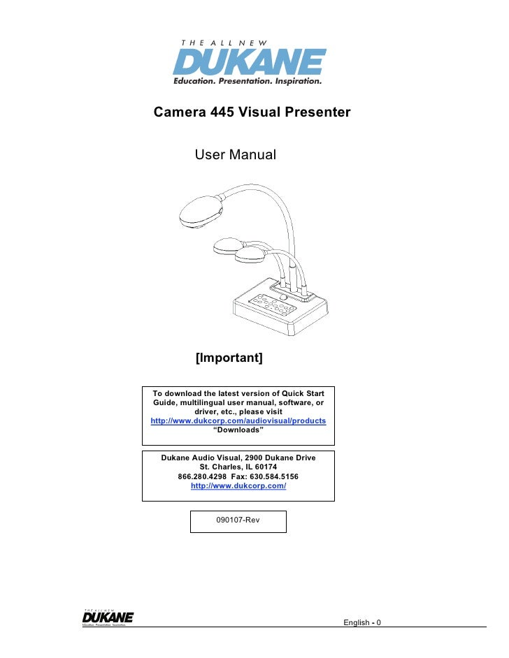 Camera 445 Visual Presenter             User Manual                [Important]  To download the latest version of Quick St...