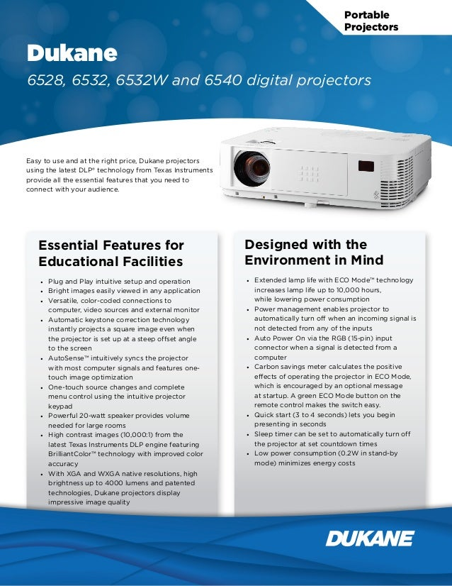 Portable Projectors Dukane 6528, 6532, 6532W and 6540 digital projectors Easy to use and at the right price, Dukane projec...