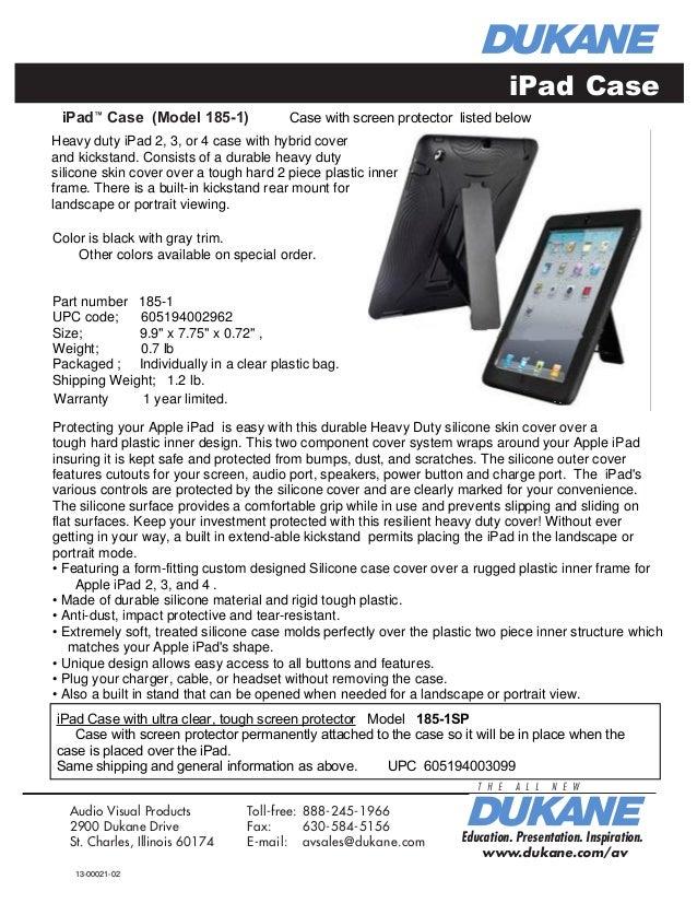 iPad™ Case (Model 185-1) Education. Presentation. Inspiration. T H E A L L N E W www.dukane.com/av Education. Presentation...