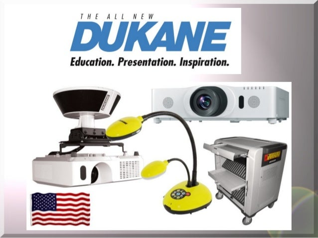 What is DUKANE? (Hint..they DON'T make grills)  A leading AV Innovator Located 40 miles west of Chicago. Housed in a 300,0...