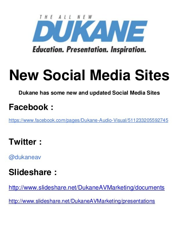 New Social Media SitesDukane has some new and updated Social Media SitesFacebook :https://www.facebook.com/pages/Dukane-Au...
