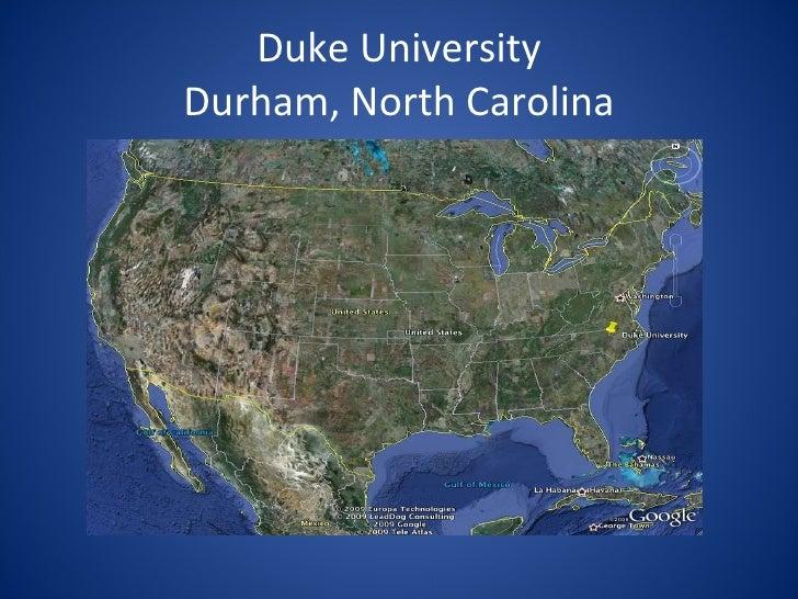 Duke University Durham, North Carolina