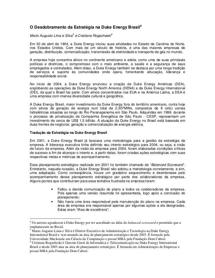 O Desdobramento da Estratégia na Duke Energy Brasil4                             5                         6Mario Augusto ...