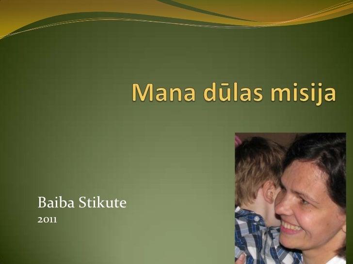 Baiba Stikute2011