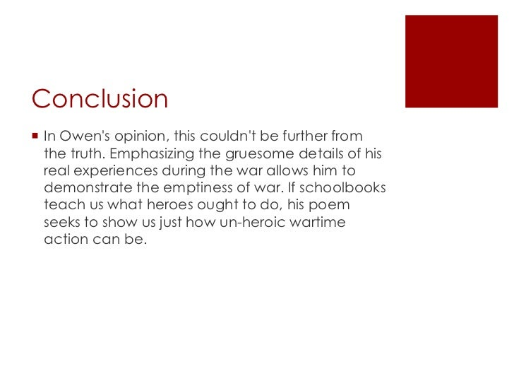 an analysis of the soldiers actions in the poem dulce et decorum est by eilfred owen Dulce et decorum est by wilfred owen owen's shocking and moving poem dulce et decorum est describes the horrific, undignified synopsis of poem the poem describes the soldiers returning from the front for a period of rest.