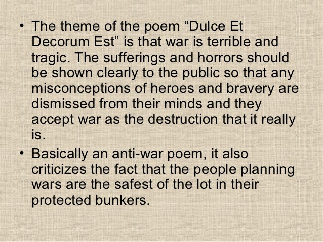 whos for the game and dulce et decorum est Jessie pope 'who's for the game' vs wilfred owen 'dulce et decorum est'  i have to do a comparative essay on the similarities and differences between both of the poems i'm not entirely sure where to start, i know that jessie pope was pro-war and wilfred own was anti-war.