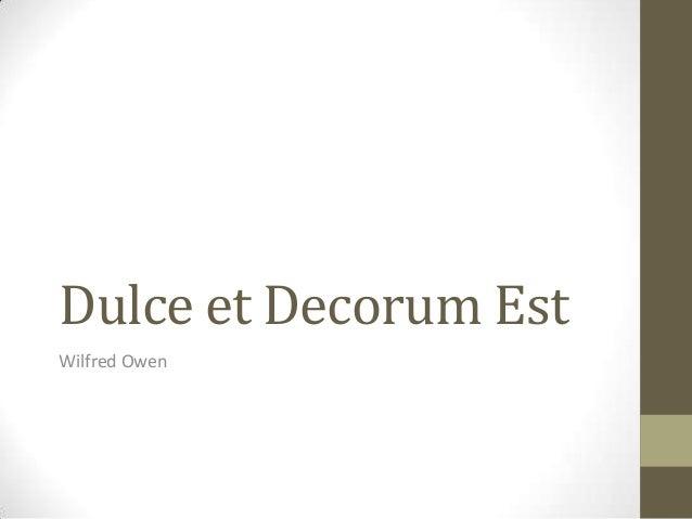 Dulce et Decorum EstWilfred Owen