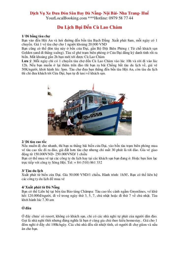 Dịch Vụ Xe Đưa Đón Sân Bay Đà Nẵng- Nội Bài- Nha Trang- Huế             YourLocalBooking.com ***Hotline: 0979 58 77 44    ...