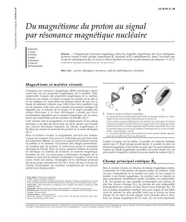 Du magnétisme du proton au signal  par résonance magnétique nucléaire  B Kastler  C Clair  D Vetter  R Allal  B Favreau  A...