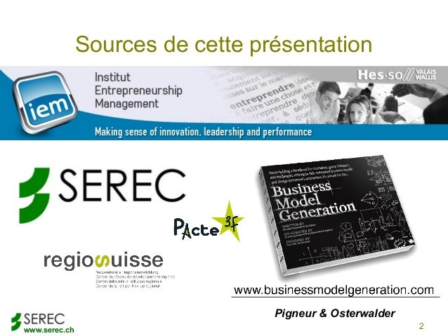 www.serec.chSources de cette présentation2Pigneur & Osterwalder