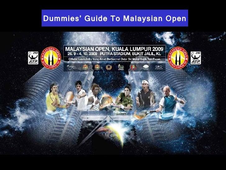 Dummies' Guide To Malaysian Open