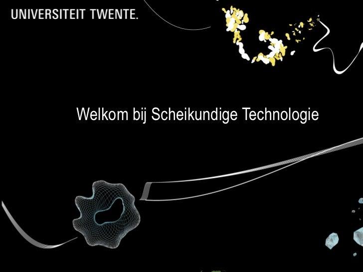 Welkom bij Scheikundige Technologie