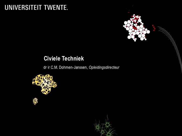 Civiele Techniekdr ir C.M. Dohmen-Janssen, Opleidingsdirecteur