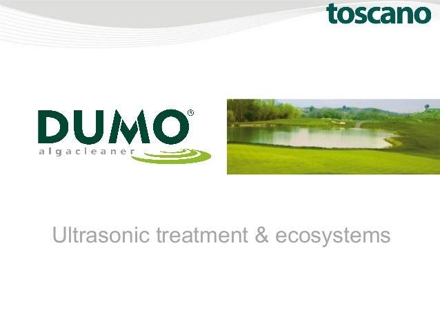 Ultrasonic treatment & ecosystems