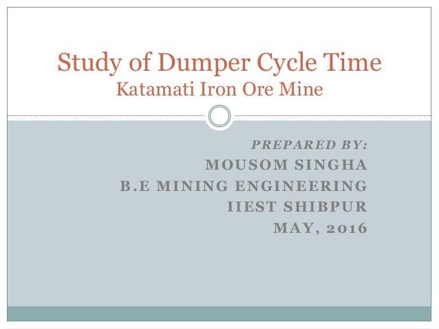 Dumper Cycle Study