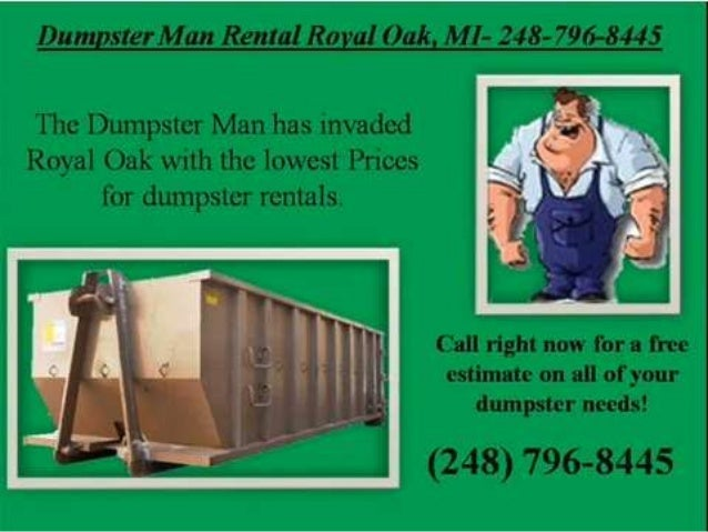 Dumpster man rental royal oak 248 796-8445