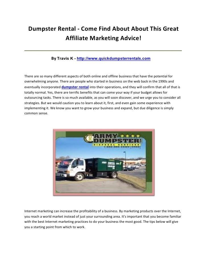 Dumpster Rental - Come Find About About This Great             Affiliate Marketing Advice!________________________________...