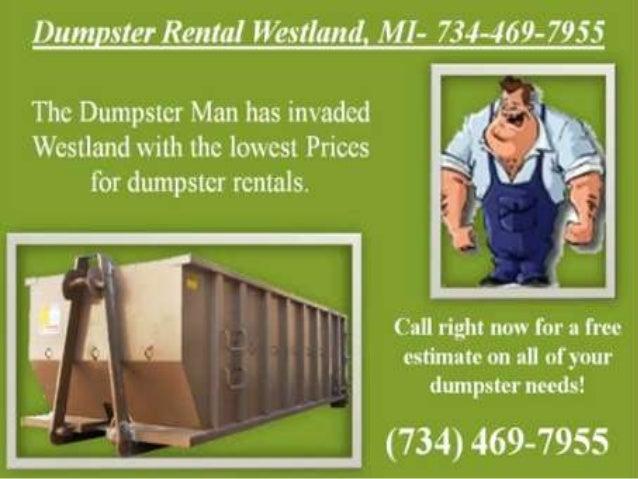 Dumpster rental westland 734 469-7955