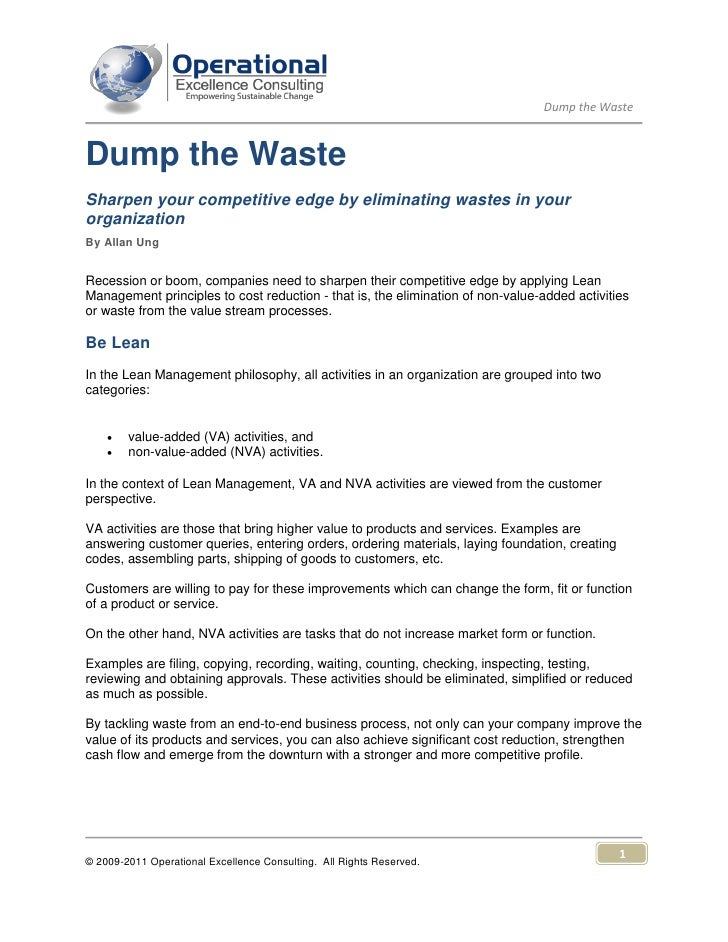 Dump the WasteDump the WasteSharpen your competitive edge by eliminating wastes in yourorganizationBy Allan UngRecession o...