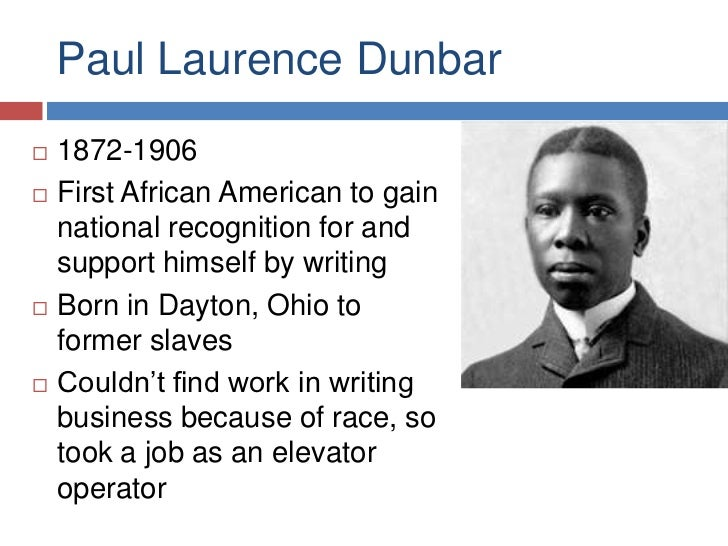 racism in paul laurence dunbar we The paul laurence dunbar centennial conference, sponsored by stanford's american studies program, explores new critical perspectives on the diversity of dunb.
