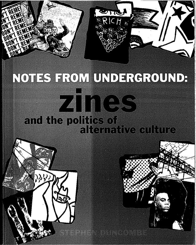 Duncombe   notes from underground