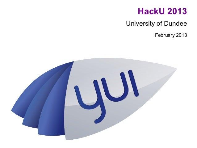 HackU 2013University of Dundee         February 2013