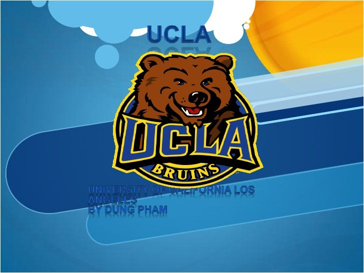 UCLa<br />University of California Los  Angeles     <br />By Dung pham<br />