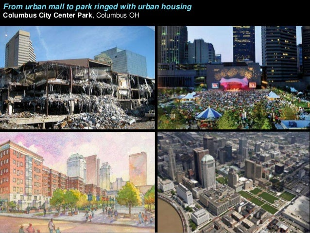 Retrofitting suburbia adjacent property values 60 from urban mall to park ringed with urban housing columbus city center park columbus oh sciox Choice Image