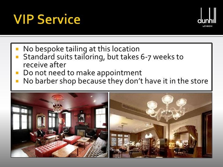 VIP Service<br />No bespoke tailing at this location <br />Standard suits tailoring, but takes 6-7 weeks to receive after ...
