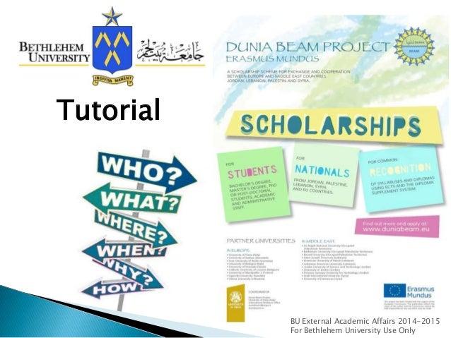 Tutorial  BU External Academic Affairs 2014-2015 For Bethlehem University Use Only