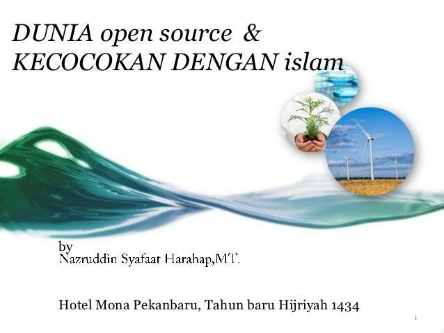 DUNIA open source & KECOCOKAN DENGAN islam        by       Hotel Mona Pekanbaru, Tahun baru Hijriyah 1434                 ...