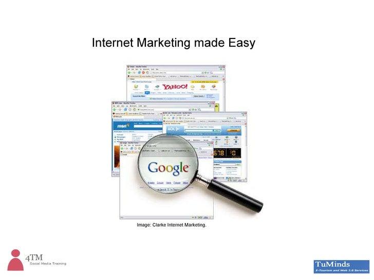 Internet Marketing made Easy Image: Clarke Internet Marketing.