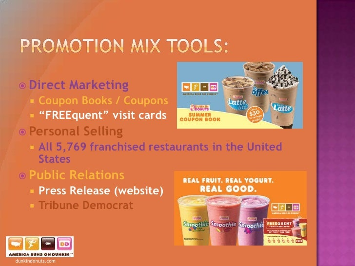 4ps of marketing mix of dunkin donuts Data and statistics about dunkin donuts/ - discover the most popular statistics about dunkin donuts/ on statista the statistics portal  marketing spending worldwide 2011-2016.