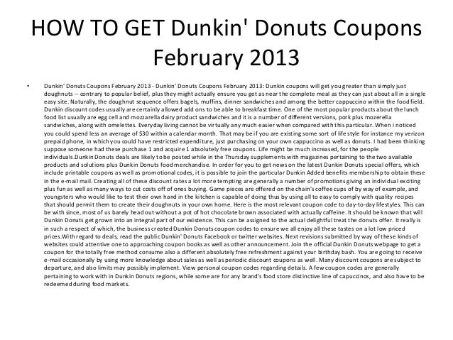 image about Dunkin Donuts Printable Application named Dunkin Donuts Coupon codes February 2013 - Printable Dunkin