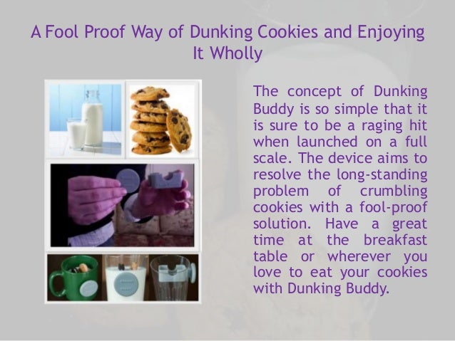 A Fool Proof Way of Dunking Cookies and Enjoying  It Wholly  The concept of Dunking  Buddy is so simple that it  is sure t...
