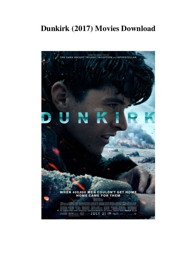 dunkirk 2017 download free movies