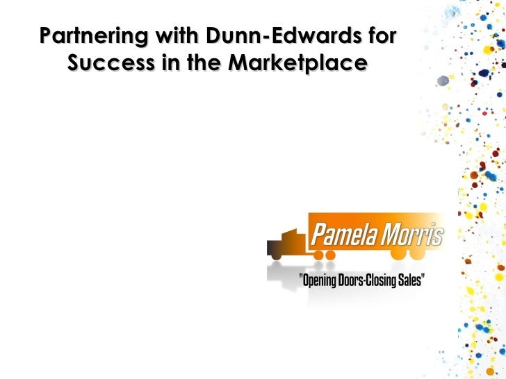 Partnering with Dunn-Edwards for Success in the Marketplace