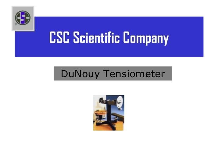 CSC Scientific Company  DuNouy Tensiometer