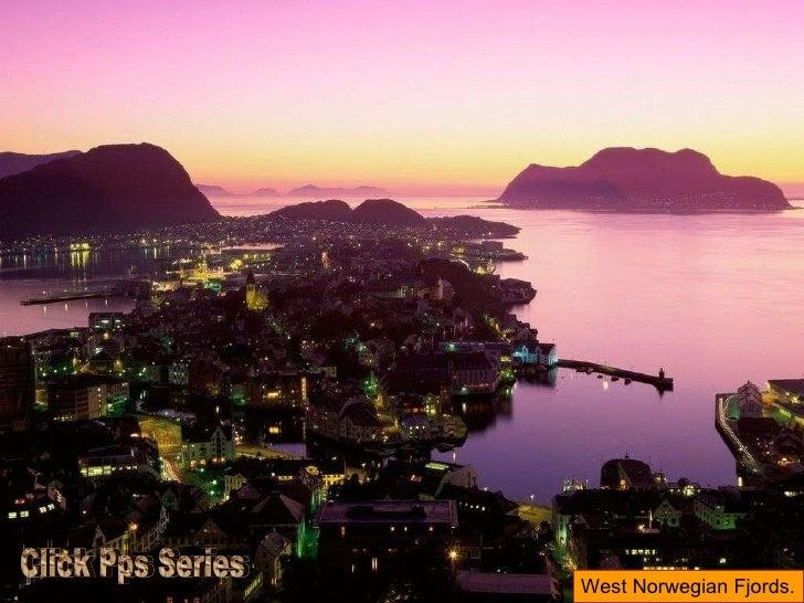 West Norwegian Fjords. Click Pps Series