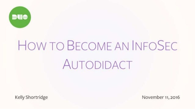 How to Become an InfoSec Autodidact