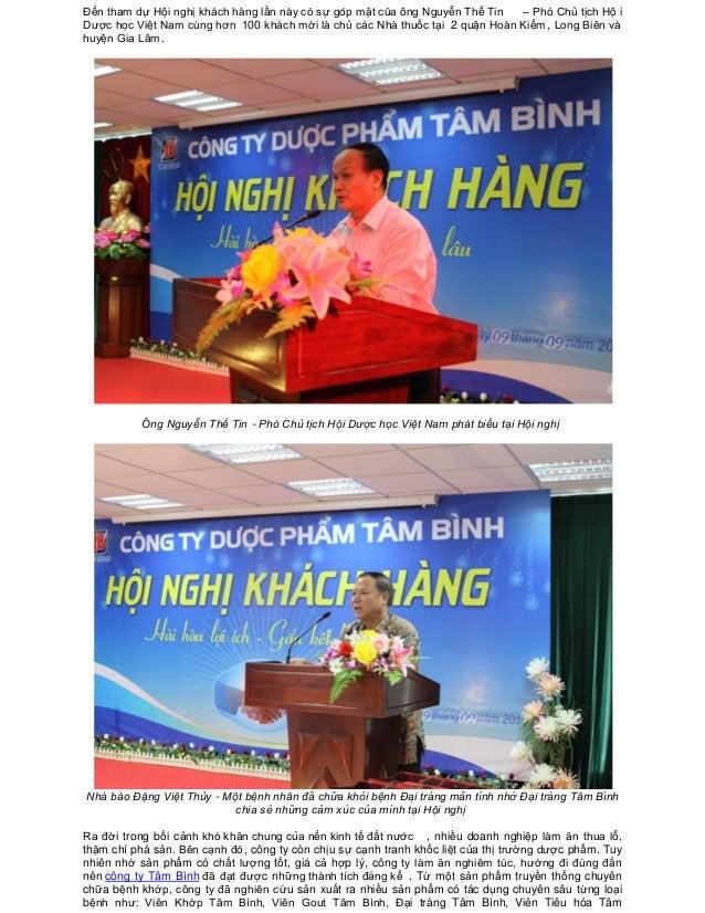 Đến tham dự Hội nghị khá ch hà ng lần nà y có sự gó p mặt củ a ông Nguyễn Thế Tin – Phó Chủ tịch Hội Dư...