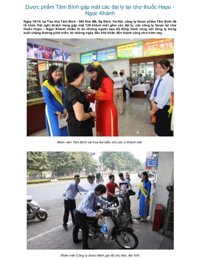 Dược phẩm Tâm Bình gặp mặt các đại lý tại chợ thuốc Hapu - Ngọc Khánh Ngày 19/10, tại Tòa nhà Tâm Bình - 349 Kim Mã, Ba Đì...
