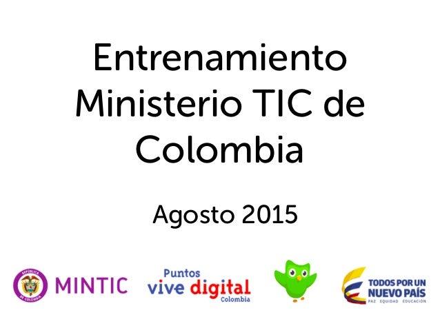 Agosto 2015 Entrenamiento Ministerio TIC de Colombia