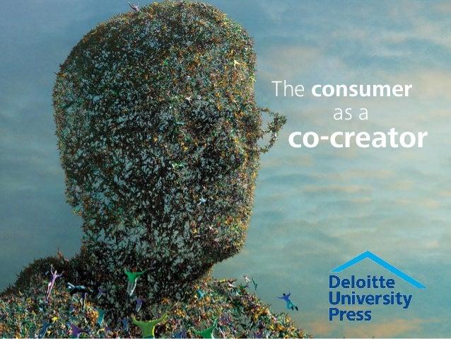 The consumer as a co-creator