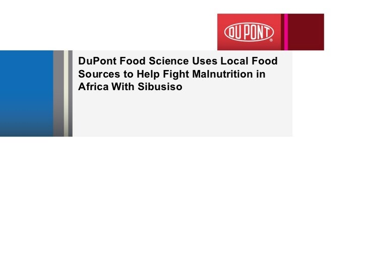 DuPont Food Science Uses Local Food Sources to Help Fight Malnutrition in Africa With Sibusiso