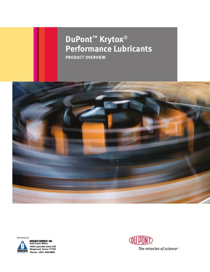 DuPont™ Krytox®Performance LubricantsPRODUCT OVERVIEW