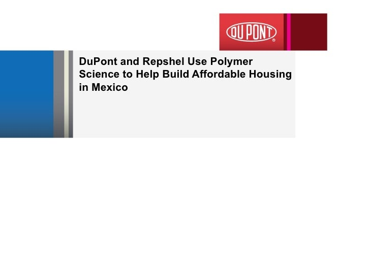 DuPont and Repshel Use Polymer Science to Help Build Affordable Housing in Mexico