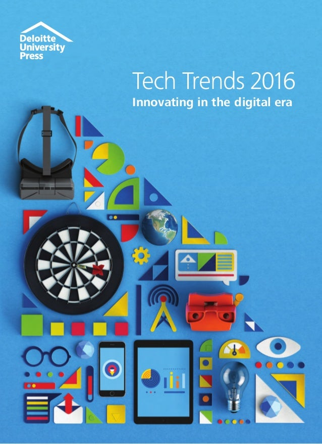 Tech Trends 2016 Innovating in the digital era