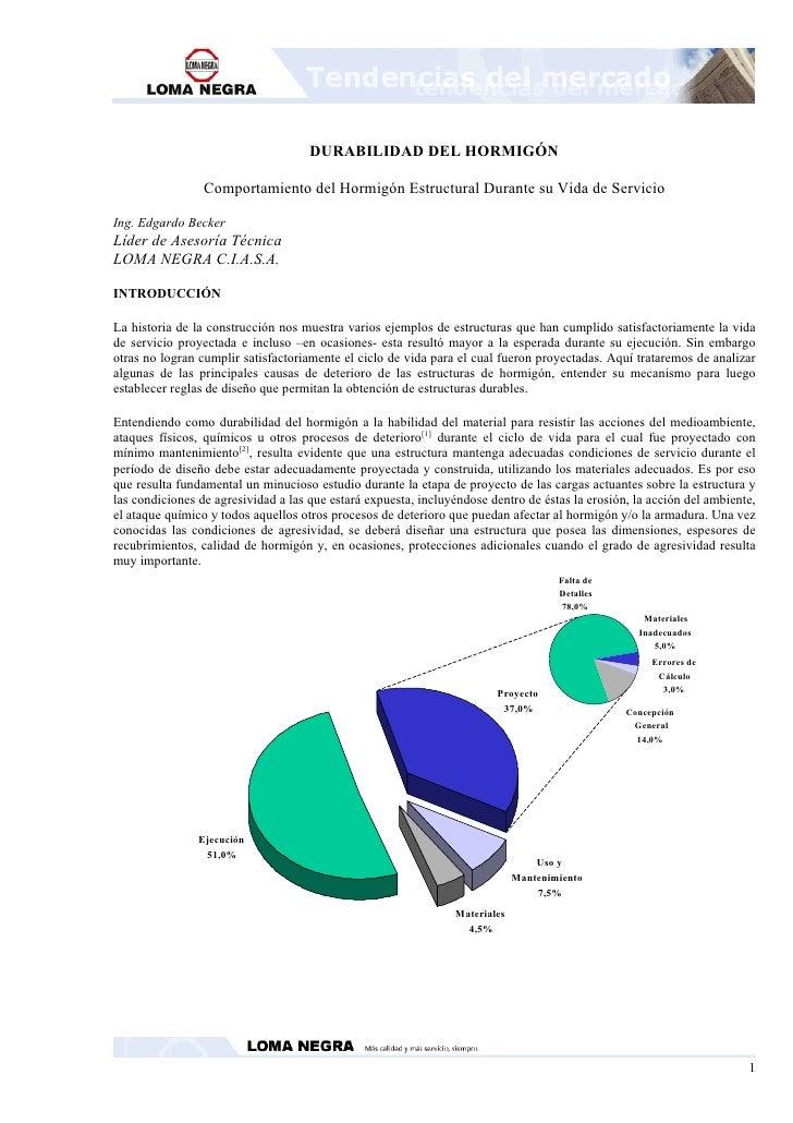 DURABILIDAD DEL HORMIGÓN                   Comportamiento del Hormigón Estructural Durante su Vida de Servicio  Ing. Edgar...