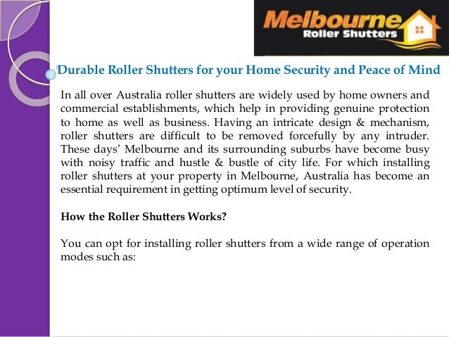 Durable Roller Shutters for your Home Security and Peace of Mind In all over Australia roller shutters are widely used by ...